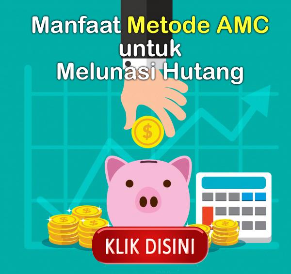 bukti-manfaat-amc-untuk-melunasi-hutang