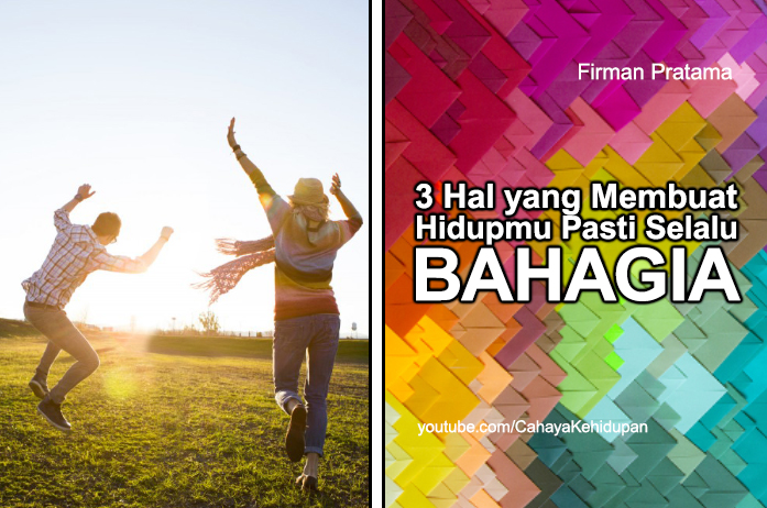 thumbnail_3_hal_yang_membuat_hidup_selalu_bahagia